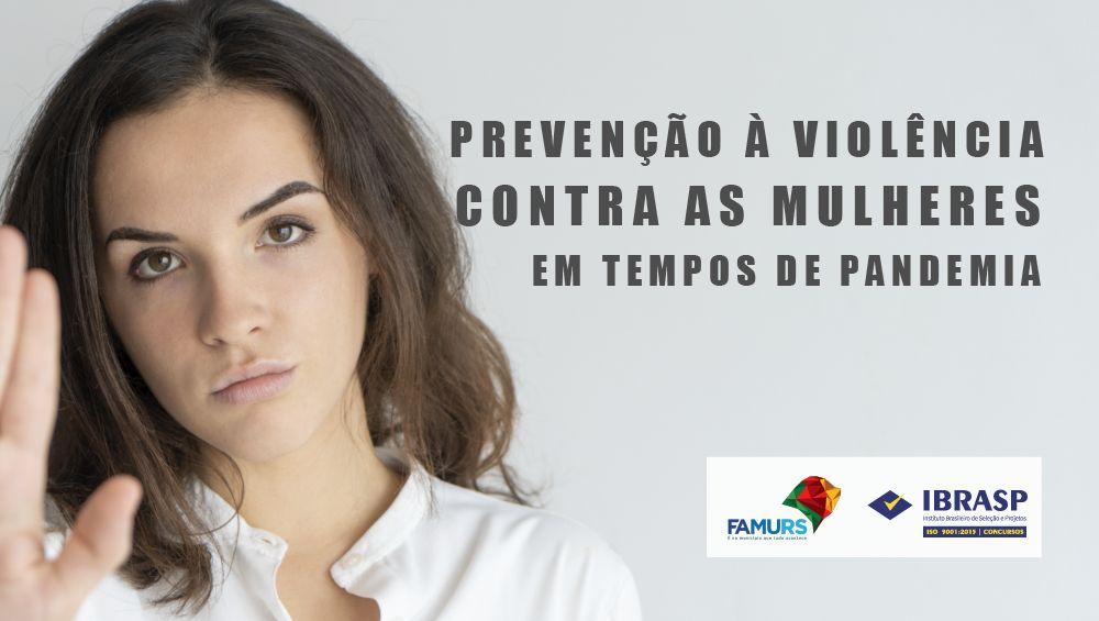 Prevenção à Violência contra as mulheres em tempos de pandemia